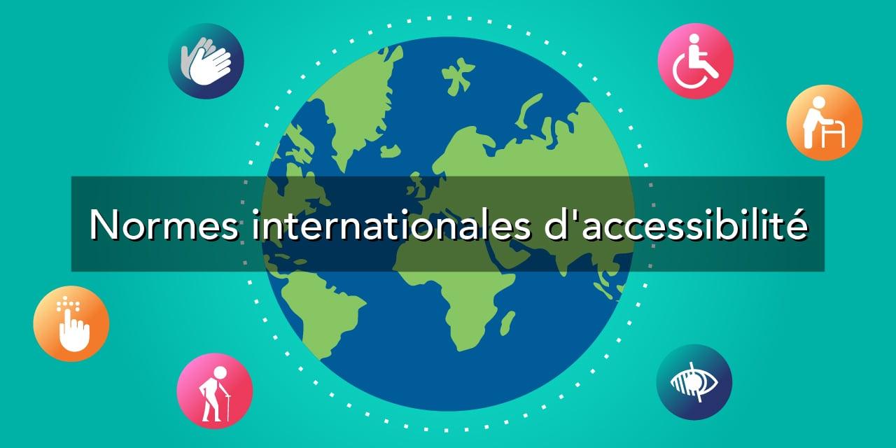 Image illustrant les normes internationales d'accessibilité numérique