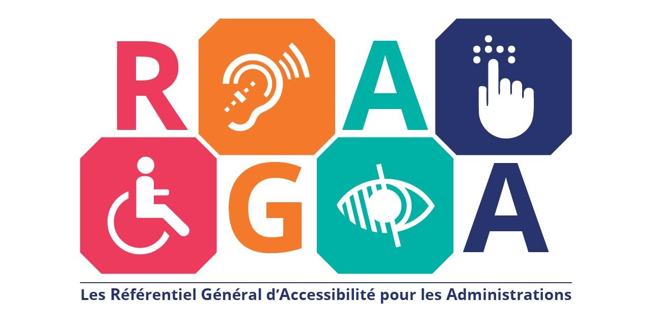 Le RGAA : Référentiel Général d'Accessibilité pour les Administrations