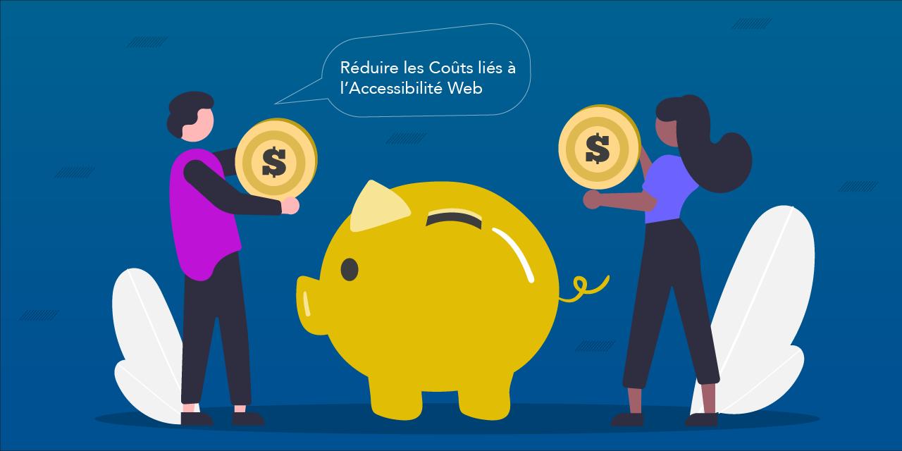 Comment Réduire les Coûts liés à l'Accessibilité Web ?